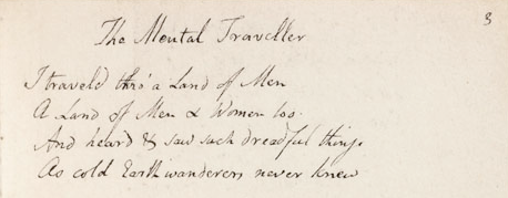 "Manuscript excerpt of William Blake's ""The Mental Traveler."""